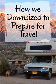 How we Downsized to Prepare for Travel