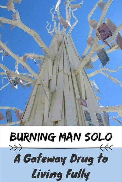 Burning Man Solo: My Gateway Drug to Living Fully