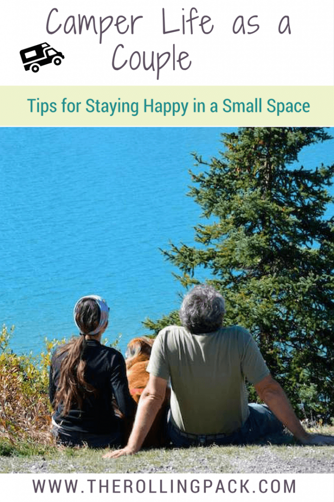 Camper Life as a Couple: Tips for Staying Happy in a Small Space