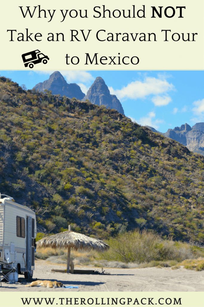 Why you Should Not Take an RV Caravan Tour to Mexico