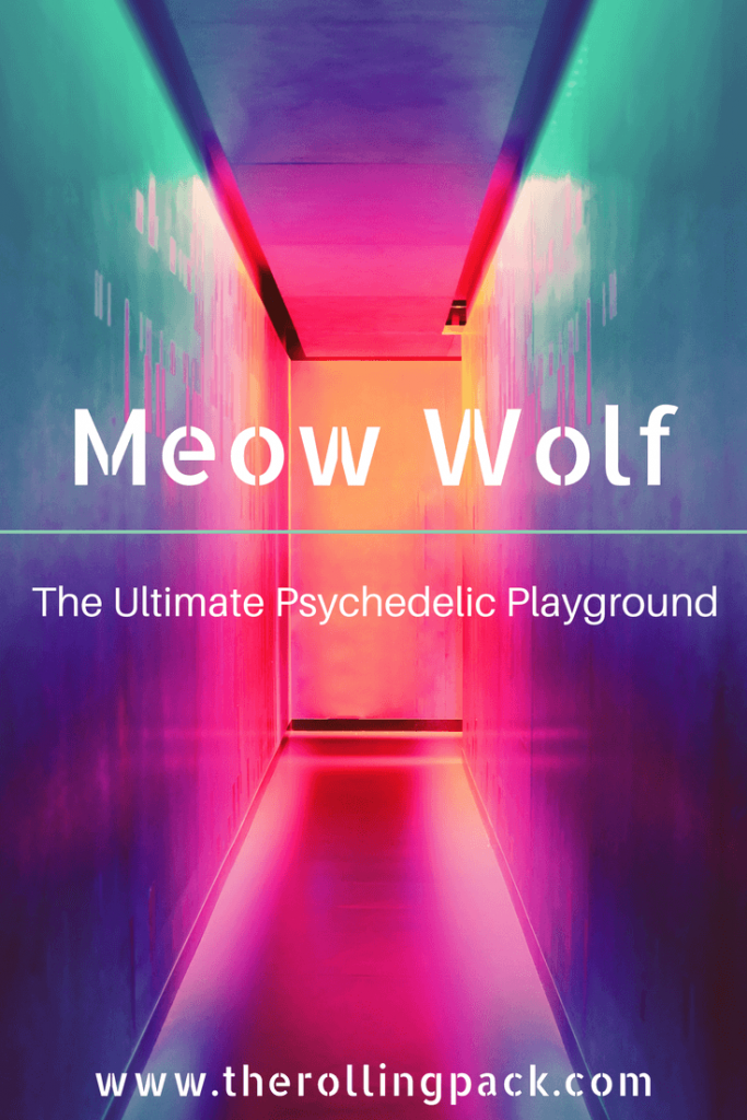 Meow Wolf: The Ultimate Psychedelic Playground