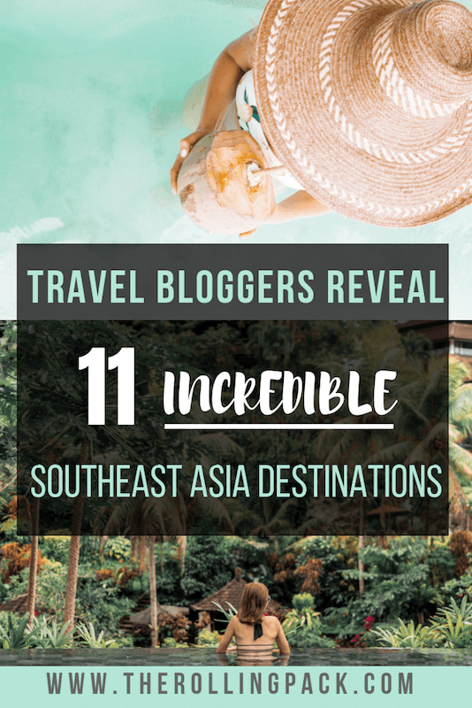 Planning a Southeast Asia Itinerary: Travel Bloggers Reveal the Best Destinations