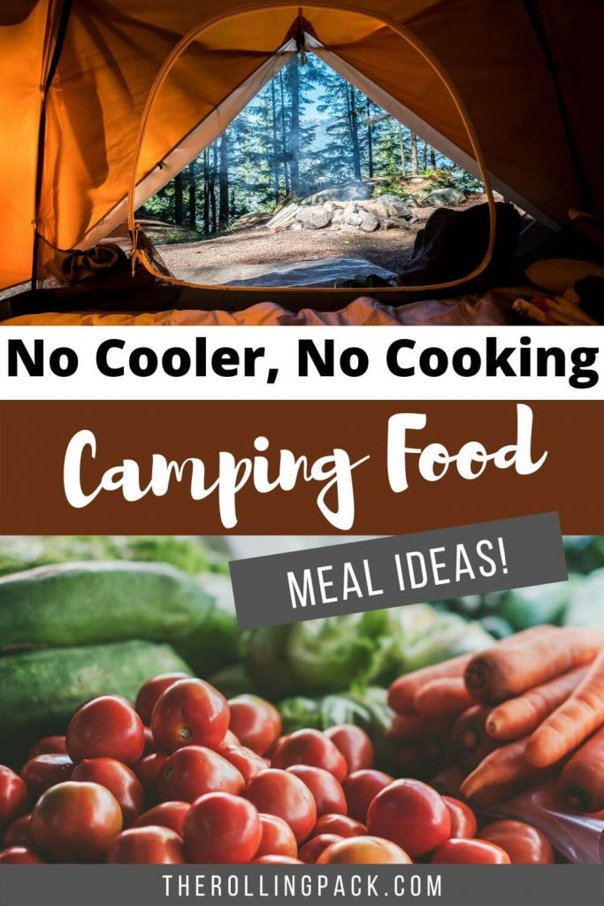 No cooler no cooking camping food meal ideas pin